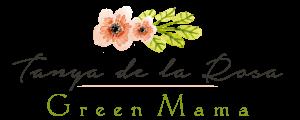 Tanya de la Rosa - Green Mama